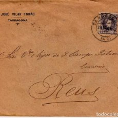Sellos: SOBRE DE JOSÉ VILAR TOMÁS EN TARRAGONA 1902. Lote 121659707
