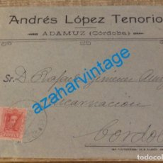 Sellos: ADAMUZ, CORDOBA, CARTA CIRCULADA EN 1926. Lote 128362615