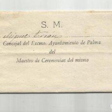 Sellos: CIRCULAR 1906 DE MAESTRO CEREMONIAS AYUNTAMIENTO PALMA DE MALLORCA BALEARES BODA ALFONSO XIII. Lote 136391158