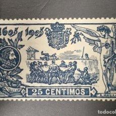 Sellos: EDIFIL 260 CENTENARIO QUIJOTE 25 CTS AZUL NUEVO CON GOMA Y FIJASELLOS, CAT 11€. Lote 143932164