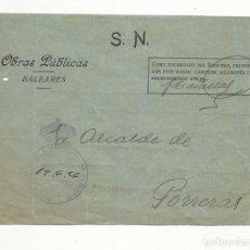 Sellos: FRONTAL CIRCULADA 1926 OBRAS PUBLICAS BALEARES A SR ALCALDE DE PORRERAS CON FRANQUICIA. Lote 140375078