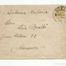 Sellos: CIRCULADA 1919 DE BILBAO A MANACOR BALEARES . Lote 140513150