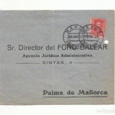 Sellos: CIRCULADA 1927 DE MAHON A FORO PALMA DE MALLORCA BALEARES. Lote 140712482