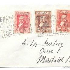 Sellos: GOYA. EDIFIL 507 - 508 - 509. SOBRE CIRCULADO DE SEVILLA A MADRID. 1930. Lote 146025102
