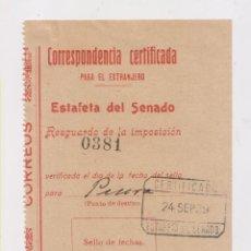 Sellos: RESGUARDO ESTAFETA DEL SENADO. CERTIFICADO. 1929. Lote 150033054