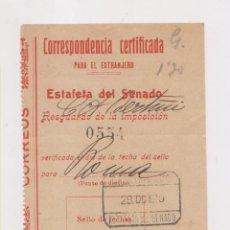 Sellos: RESGUARDO ESTAFETA DEL SENADO. CERTIFICADO. 1929. Lote 150033374