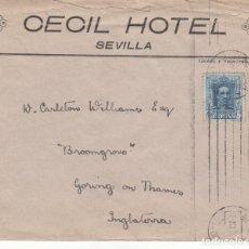 Sellos: SOBRE: CECIL HOTEL ( SEVILLA ) - INGLATERRA. Lote 151059434