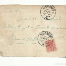 Sellos: FRONTAL CIRCULADA 1918 DE PALMA DE MALLORCA A FOMENTO DEL CIVISMO DEL MISMO PALMA VER FOTO. Lote 154357026