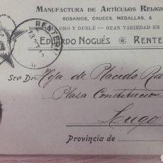 Sellos: 1912 ARTICULOS RELIGIOSOS EDUARDO NOGUES RENTERIA GUIPUZCUA DIRIJIDA LUGO. Lote 159495777
