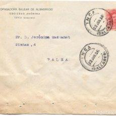 Sellos: EDIFIL Nº 317. SOBRE CIRCULADO DESDE INCA - BALEARES A PALMA DE MALLORCA. 1925. Lote 161698978