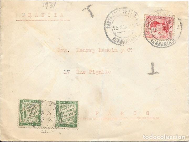 CORREO TASADO. SOBRE CIRCULADO DE SANTA CRUZ DE TENERIFE A PARIS 1931 (Sellos - España - Alfonso XIII de 1.886 a 1.931 - Cartas)