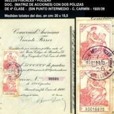 Selos: SELLOS FISCALES - DOCUMENTO CON 2 PÓLIZAS 4ª CLASE - 12 PTAS - 1920/26 - REF589. Lote 172926059