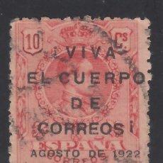 Sellos: ESPAÑA, 1909 EDIFIL Nº 269, SOBRECARGA *VIVA EL CUERPO DE CORREOS* HUELGA DE CORREOS 1922. . Lote 174179789