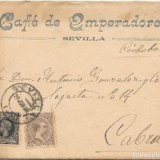 Sellos: ANDALUCIA. SEVILLA. EDIFIL 219-240.SOBRE PUBLICITARIO CIRCULAD0 DE SEVILLA A CABRA. 1899. Lote 177708845