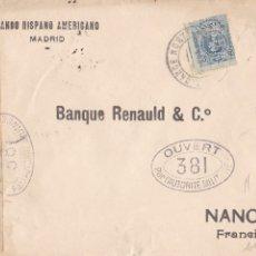 Sellos: CARTA CON CENSURA MILITAR GUERRA MUNDIAL. ALCANCE NORTE / MADRID. BANCO HISPANO AMERICANO 1916. Lote 181757390