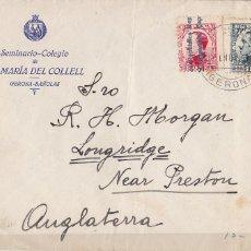 Sellos: F6-77-CARTA MEMBRETE SEMINARIO STª Mª DEL COLLELL BAÑOLAS GERONA- INGLATERRA 1931. FRANQº MIXTO. Lote 186761435