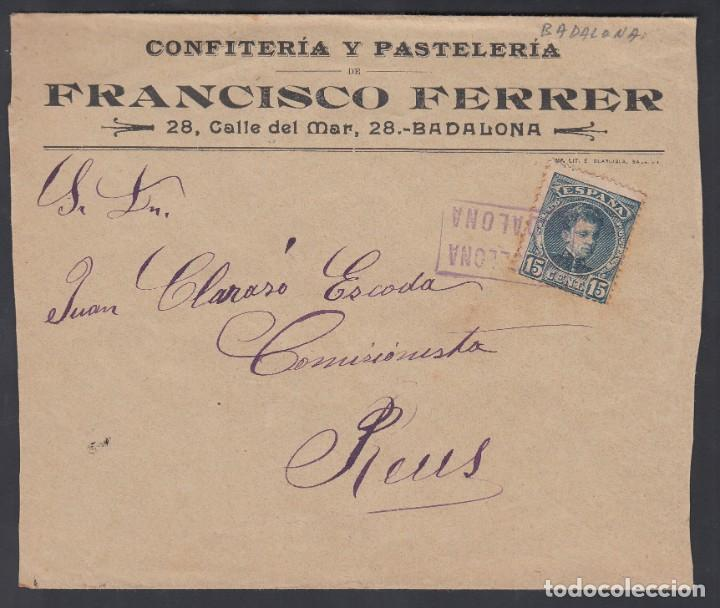 CARTA, BADALONA A REUS, CARTERÍA ESPECIAL DE INICIATIVA PARTICULAR. BADALONA / BARCELONA (Sellos - España - Alfonso XIII de 1.886 a 1.931 - Cartas)