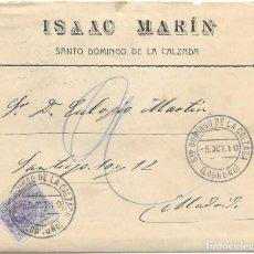 Sellos: MEDALLON. EDIFIL 270. SOBRE CIRCULADO DE SANTO DOMINGO DE LA CALZADA A MADRID. 1910. Lote 191357733