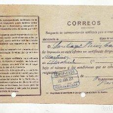 Sellos: RESGUARDO DE CORRESPONDENCIA CERTIFICADA PARA INTERIOR DEL REINO - AÑO 1923 - PUEBLA DE ALCOCER. Lote 199519207