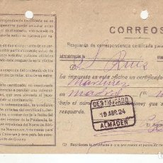 Sellos: RESGUARDO DE CORRESPONDENCIA CERTIFICADA PARA INTERIOR DEL REINO - AÑO 1924 - ALMADEN. Lote 199519280