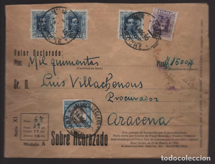 AROCHE A ARACENA- HUELVA-CARTA DE VALOR DECLARADO. 14 AGOSTO 1930.- VER FOTOS (Sellos - España - Alfonso XIII de 1.886 a 1.931 - Cartas)