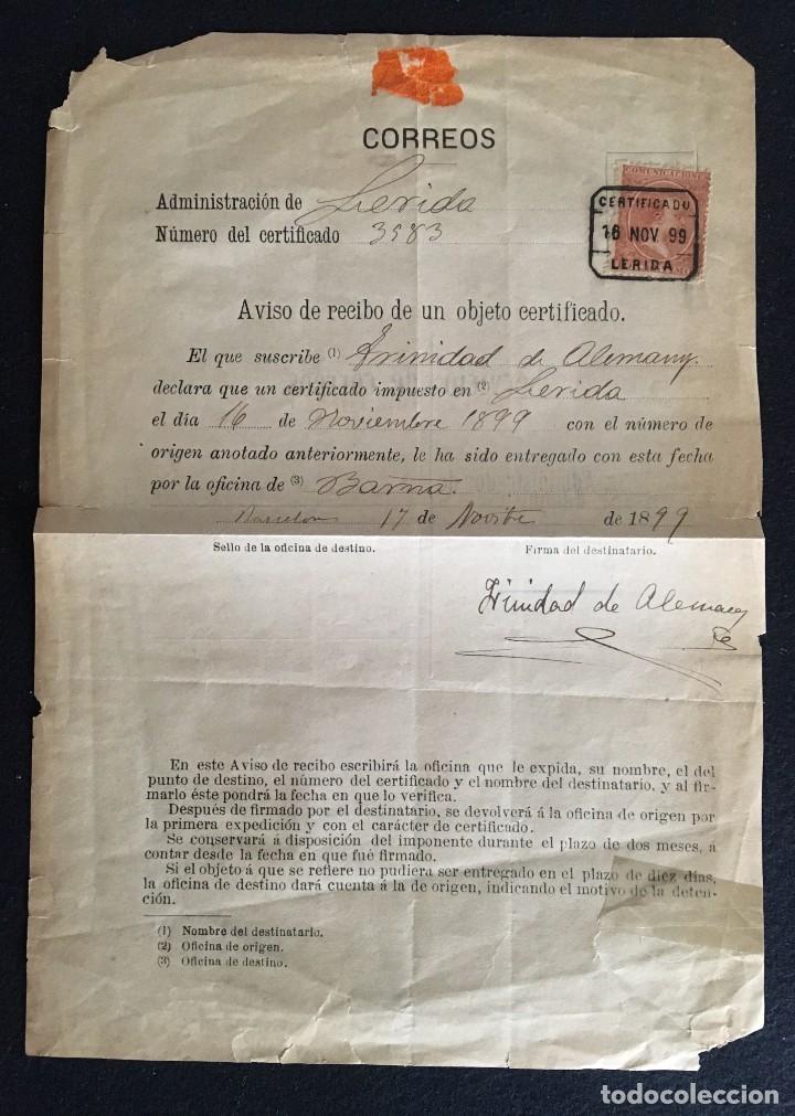 Sellos: Aviso de Certificado de un envío de Lérida entregado en Barcelona. 17 de noviembre 1899, Completo. - Foto 2 - 205293302