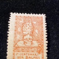 Sellos: VIÑETA 1 CENTENARI DEN BALMES VIC 1910. Lote 205594856