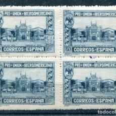Selos: EDIFIL 576. 40 CTS MÉJICO, PRO UNIÓN IBEROAMERICANA, EN BLOQUE DE 4. NUEVO SIN FIJASELLOS.. Lote 219268306