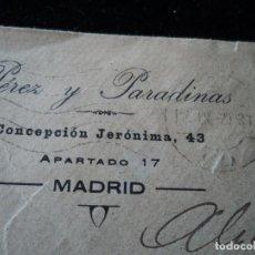 Sellos: SOBRE DE PEREZ Y PARADINAS CON SELLO DE ALFONSO XIII 15 CTS DE MADRID A NOVELDA 1920. Lote 221797478