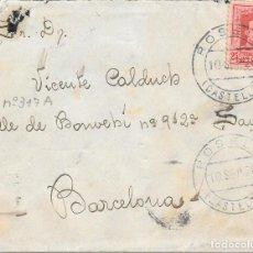 Sellos: CATALUÑA VAQUER EDIFIL 317. SOBRE CIRCULADO DE ROSELL - CASTELLON A BARCELONA 1928. Lote 234336040