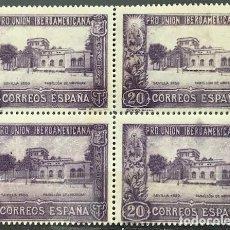 Selos: EDIFIL 571 BLOQUE DE 4 MNH SELLOS ESPAÑA NUEVOS ** 1930 PRO UNION IBEROAMERICANA. Lote 255598950