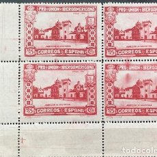 Selos: EDIFIL 572 BLOQUE DE 4 MNH SELLOS ESPAÑA NUEVOS ** 1930 PRO UNION IBEROAMERICANA 566 582. Lote 255603455