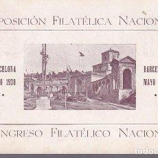 Timbres: F3-22- TARJETA POSTAL EXP. FILATÉLICA NACIONAL BARCELONA 1930 . VAQUER 315B + AYTO BARCELONA. Lote 272784648