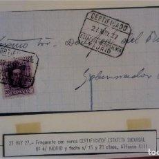 Sellos: ALFONSO XIII VAQUER MADRID CERTIFICADO ESTAFETA SUCURSAL 4 FRAGMENTO POSIBLMENTE DE IMPRESOS. Lote 276804633