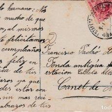 Sellos: TARJETA DE BARCELONA A CANET DE MAR CON SELLO 269 MATASELLO FECHADOR. Lote 288692598