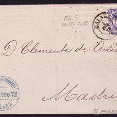 Sellos: ESPAÑA. (CAT. 107/GRAUS 139-VII). 1872. CARTA DE MÁLAGA A MADRID. 50 MLS. FALSO POSTAL TIPO VII. RR.. Lote 38434150