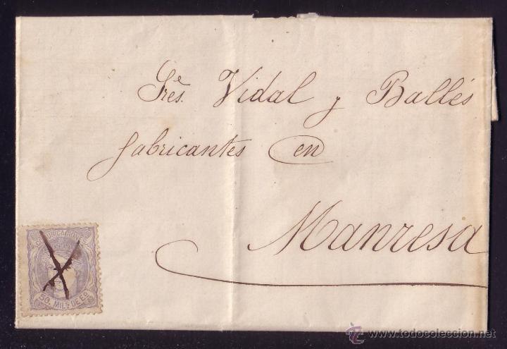 ESPAÑA.(CAT.107).1870.CARTA DE BARCELONA A MANRESA.50 MLS.MAT.CRUZ A PLUMA.RARÍSIMA EN UNA CAPITAL. (Sellos - España - Amadeo I y Primera República (1.870 a 1.874) - Cartas)