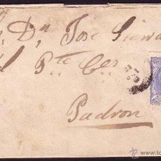 Sellos: ESPAÑA. (CAT. 107/GRAUS 139-VII). 1871. CARTA DE SANTIAGO A PADRÓN. 50 MLS. FALSO POSTAL TIPO VII.. Lote 38433283