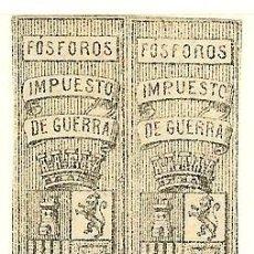Sellos: FISCALES - FÓSFOROS. IMPUESTO DE GUERRA. 1 PAREJA (TAMAÑO 61 X 14 MM.). Lote 44984317