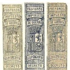 Sellos: FISCALES - FÓSFOROS. IMPUESTO DE GUERRA. 3 VALORES (TAMAÑO 61 X 14 MM.). Lote 44984342