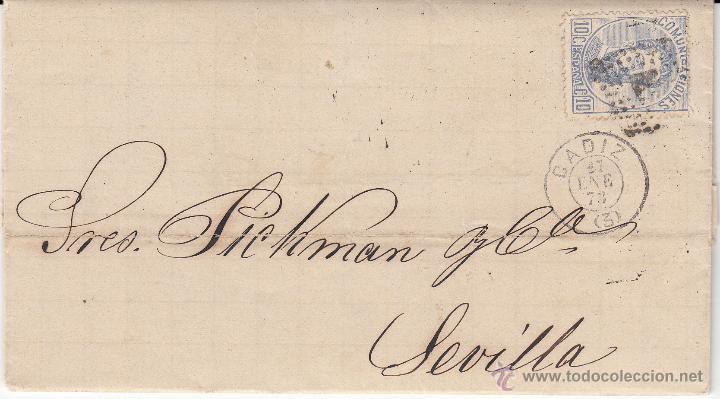 CARTA ENTERA NUM. 121 1873 DE MANUEL RIERA DE CÁDIZ A SEVILLA -----MATASELLOS ROMBO Y FECHADOR--- (Sellos - España - Amadeo I y Primera República (1.870 a 1.874) - Cartas)
