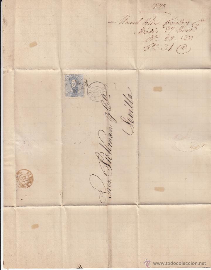 Sellos: CARTA ENTERA NUM. 121 1873 DE MANUEL RIERA DE CÁDIZ A SEVILLA -----MATASELLOS ROMBO Y FECHADOR--- - Foto 3 - 53592950