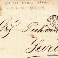 Sellos: CARTA COMPLETA CON SELLO NUM. 122 DE M. FERNANDEZ ENCINILLAS DE CÁDIZ A SEVILLA --1872. Lote 54842777