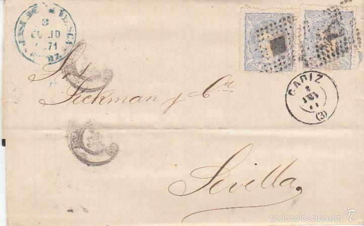 CARTA DE CÁDIZ A SEVILLA .DOS SELLOS EDIFIL 107. MATº ROMBO DE PUNTOS Y FECHADOR CÁDIZ. (Sellos - España - Amadeo I y Primera República (1.870 a 1.874) - Cartas)