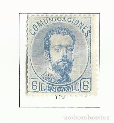 1872 AMADEO DE SABOYA EDIFIL 119 NUEVO(*) VALOR 2016 CATALOGO 210.-- EUROS (Sellos - España - Amadeo I y Primera República (1.870 a 1.874) - Nuevos)