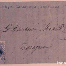 Sellos: ANTIGUO SOBRE CARTA COMERCIAL 1871 DE BARCELONA A ZARAGOZA, SELLO GOBIERNO PROVISIONAL. Lote 62752380