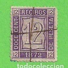 Sellos: RECIBOS - DOCE CENT. DE PESETA. (1872).. Lote 79782861