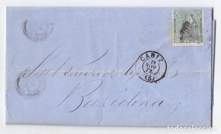 CARTA ENTERA DE CÁDIZ A BARCELONA. 1873. (Sellos - España - Amadeo I y Primera República (1.870 a 1.874) - Cartas)