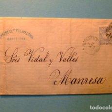 Sellos: ESPAÑA ESPAGNE CARTA CIRCULADA 3/5/1871 BARCELONA A MANRESA EDIFIL 107. Lote 102653591