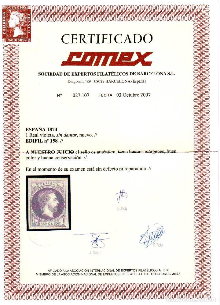 Sellos: AÑO 1874. EDIFIL 158 NUEVO. CORREO CARLISTA. CERTIFICADO COMEX.. VC 450 EUROS - Foto 2 - 120991507